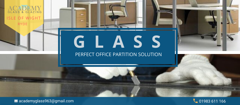 Why Should You Have Glass Partitions In Your Office?